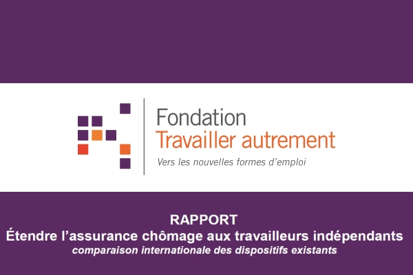 La Fondation Travailler autrement dévoile un benchmark sur l'assurance chômage des indépendants en Europe
