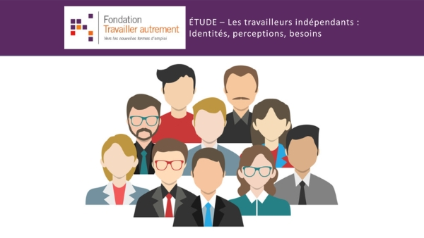Une étude de la Fondation Travailler autrement sur les travailleurs indépendants