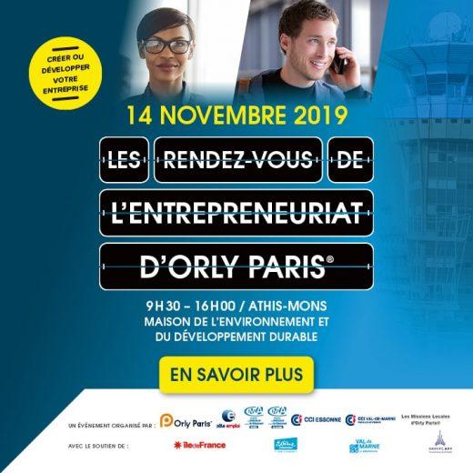 Le 6ème RDV de l'entrepreneuriat d'Orly à Paris