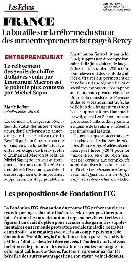 Les Echos 22 février 2016 : la bataille sur la réforme du statut autoentrepreneurs fair rage à Bercy